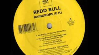 Redd Bull - We Gitz Down Like Dat ft. RuggedNess