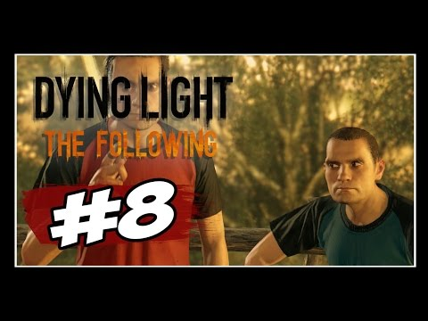 Dying Light: The Following  - Parte #8 - RA! TA! TA! TA!  [Dublado PT-BR]