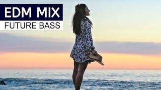 EDM MIX 2018 – Best of Future Bass Music