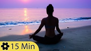 15 Minutes Music for Meditation, Relaxing Music, Music for Stress Relief, Background Music, ✿058D
