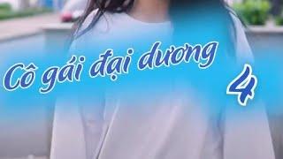 co-gai-dai-duong-tap-4-nang-tien-ca-phim-vien-tuong-tiktok-2020-reency-ngo-x-gia-long
