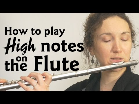 How to Play High Notes on the Flute 🎼