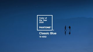 Pantone Color of the Year 2020 - PANTONE 19-4052 Classic Blue