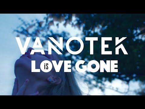 Vanotek - Love is Gone | Teaser #2