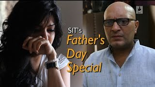 SIT   Short Film   Father's Day Special