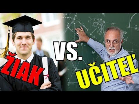 Žiak vs. Učiteľ!