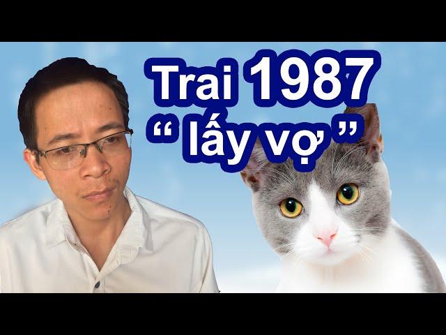 Trai tuổi 1987 Đinh Mão lấy vợ tuổi nào đẹp giàu sang phú quý – Phong thủy người Việt
