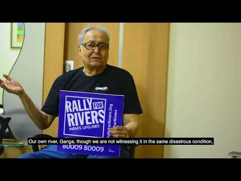 Sounmitra Chaterjee for Rally for Rivers