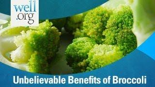 Unbelievable Benefits of Broccoli