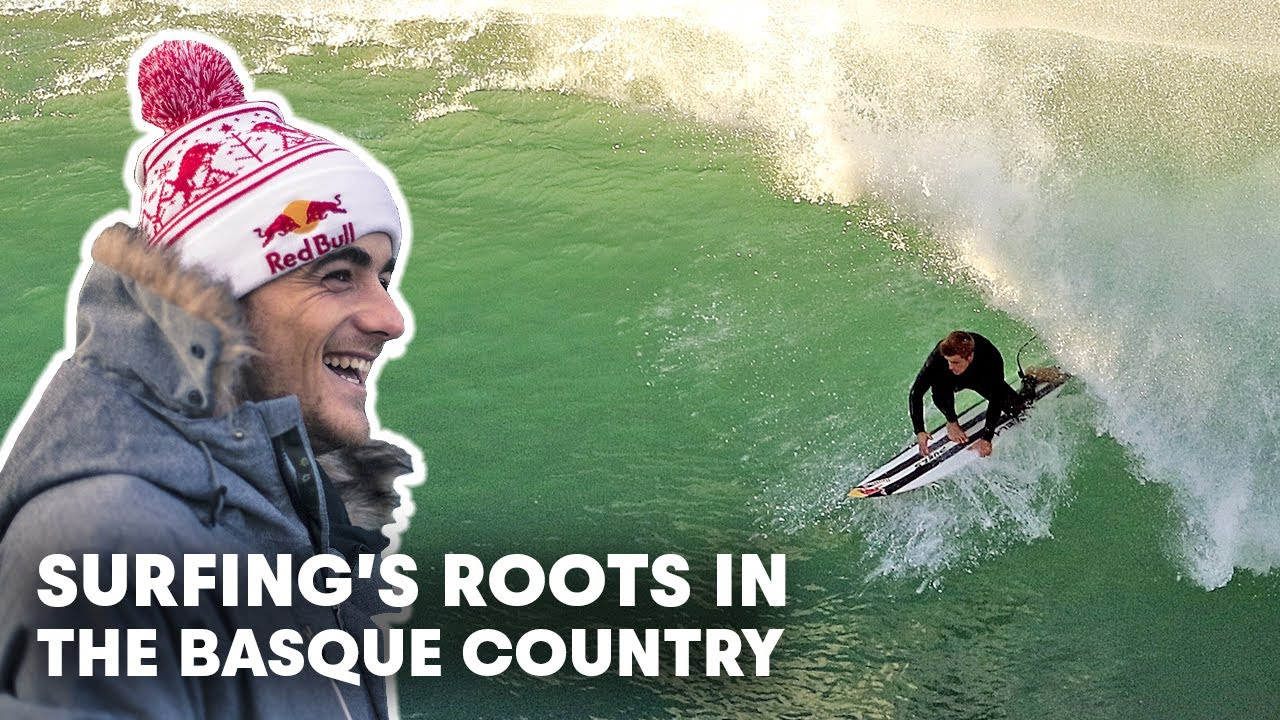 Meet The Surfing Pioneers Of Spain s Big Wave Paradise Made In The Basque Country Ep1