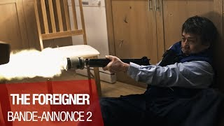 Trailer of The Foreigner (2017)