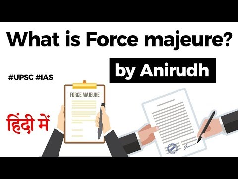 What is Force majeure? Coronavirus outbreak and contractual obligations, Current Affairs 2020 #UPSC