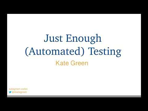 Just Enough (Automated) Testing Related YouTube Video