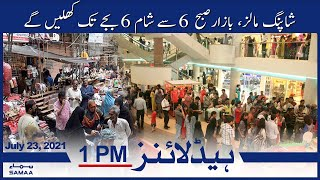 Samaa News Headlines 1pm   Shopping malls, bazaars will be open from 6am to 5pm   SAMAA TV
