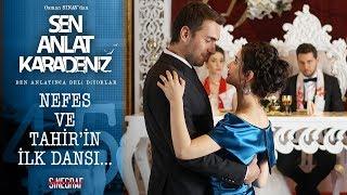 İlk dans… - Sen Anlat Karadeniz 45. Bölüm