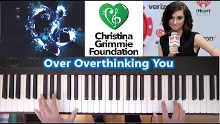 Over Overthinking You: In support of the Christina Grimmie Foundation