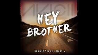Avicii - Hey Brother (Kinni & Niquei Remix)