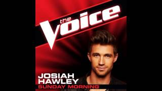 "Josiah Hawley: ""Sunday Morning"" - The Voice (Studio Version)"