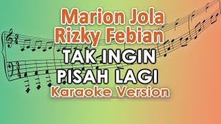 Marion Jola Dan Rizky Febian   Tak Ingin Pisah Lagi (Karaoke Lirik Tanpa Vokal) By Regis