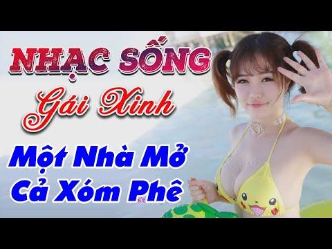 nhac-song-gai-dep-lk-nhac-song-tru-tinh-remix-mot-nha-mo-ca-xom-phe