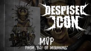 "Video thumbnail of ""DESPISED ICON - MVP (ALBUM TRACK)"""