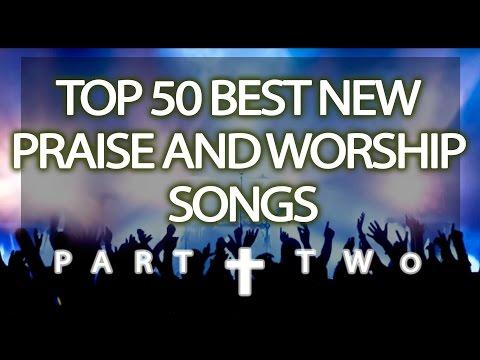 Praise And Worship Songs List