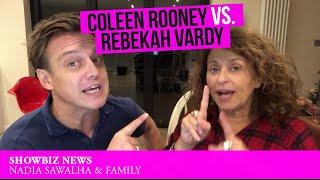 Coleen Rooney Vs. Rebekah Vardy - Nadia Sawalha & Family's SHOWBIZ NEWS FLASH