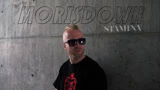 Video MORISDOWN - STAMINA prod. D-LOW BEATS