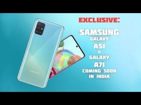 Samsung Galaxy A51, Galaxy A71 coming soon