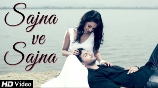 Sajna Ve Sajna - Harmeet Mann Ft. Jassi X || New Punjabi Songs 2014 || Official HD