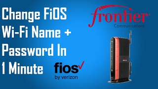 How to Change Wi-Fi Name and Password on Frontier FiOS