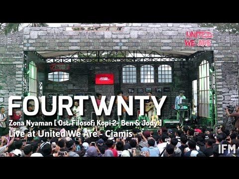 Fourtwnty - Zona Nyaman [ Ost Filosofi Kopi 2 : Ben & Jody ] at SuperMusic.id||United We Are||Ciamis