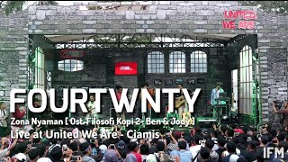 Fourtwnty   Zona Nyaman [ Ost Filosofi Kopi 2 : Ben & Jody ] At SuperMusic.id||United We Are||Ciamis