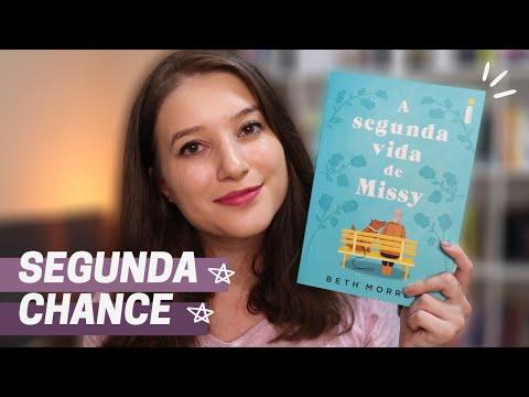 A SEGUNDA VIDA DE MISSY | RESENHA INTRÍNSECOS | Patricia Lima