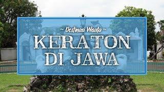 8 Tempat Wisata Keraton di Pulau Jawa, Cirebon hingga Yogyakarta