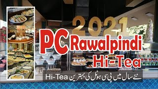 Pearl Continental Hotel Hi-Tea   PC Rawalpindi    Marco Polo Best Hi-Tea    2021