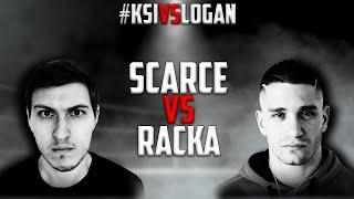 Scarce VS. Racka - FULL FIGHT #KSIvsLogan