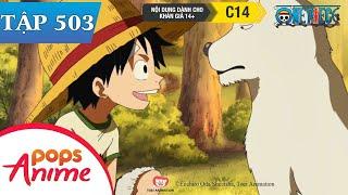 One Piece Tập 503 - Trông Cậy Vào Cậu Đó! Bức Thư Được Gửi Đến Từ Một Người Anh Em! - Đảo Hải Tặc