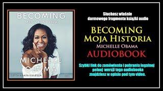BECOMING. MOJA HISTORIA - Michelle Obama   Audiobook MP3 - Pobierz całość