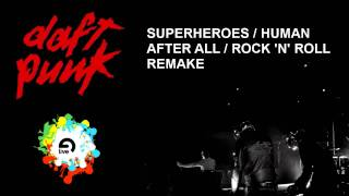 Superheroes / Human After All / Rock'n Roll Remake