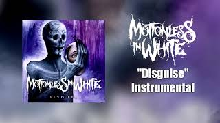 Motionless In White    Disguise Instrumental (Studio Quality)