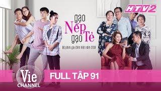 GẠO NẾP GẠO TẺ - Tập 91 - FULL | Phim Gia Đình Việt 2018