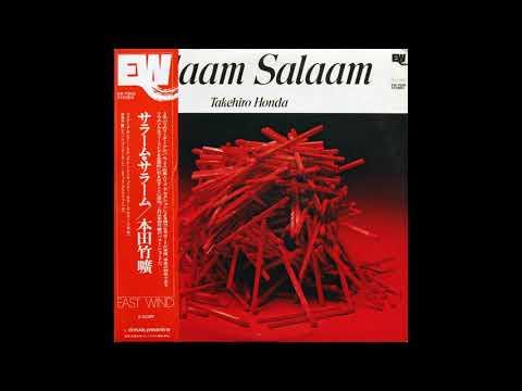 Takehiro Honda ?– Salaam Salaam (Full Album, 1974) online metal music video by TAKEHIRO HONDA