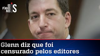 Glenn Greenwald anuncia saída do The Intercept
