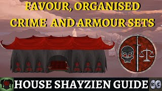 Guide to House Shayzien (Favour, Organised Crime  Armour)