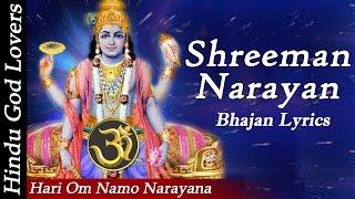 Hari Om Namo Narayana Shreeman Narayan Narayan Hari Hari Narayana Full Song  Bhajan Lyrics