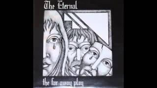The Eternal - The Far Away Play (Full EP)