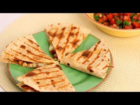 Video Chicken Quesadilla Recipe - Laura Vitale - Laura in the Kitchen Episode 542