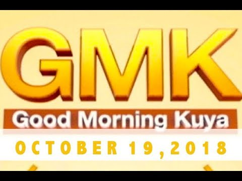 [UNTV]  Good Morning Kuya (October 19, 2018)