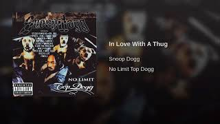 Snoop Dogg - In Love With A Thug.7